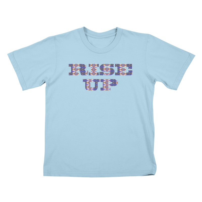 RISE UP Kids T-Shirt by Shawnee Rising Studios