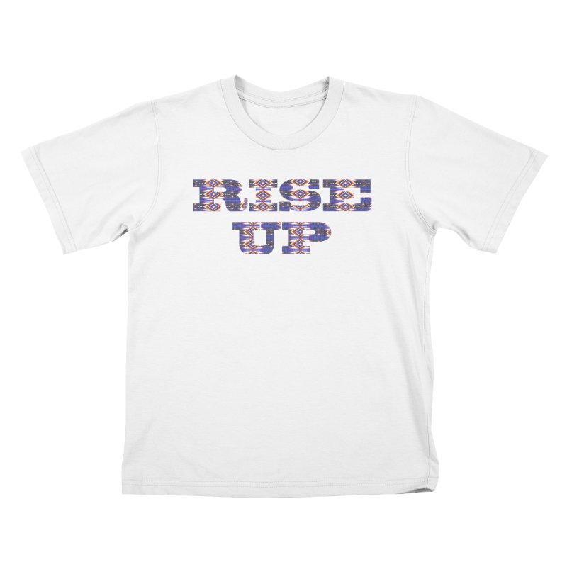 RISE UP Kids T-Shirt by Shawnee Rising Studios