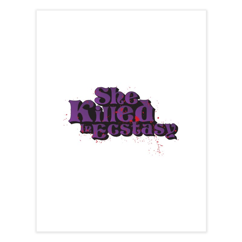 She Killed In Ecstasy Bloody  - Logo Tee Purple (Light Apparel) Home Fine Art Print by She Killed In Ecstasy