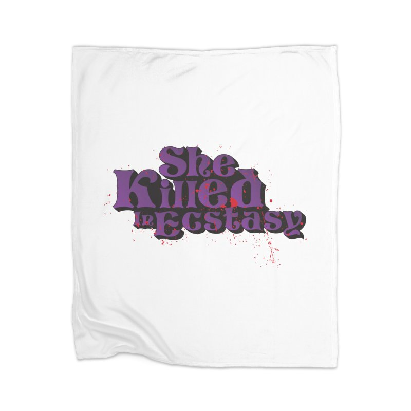 She Killed In Ecstasy Bloody  - Logo Tee Purple (Light Apparel) Home Blanket by She Killed In Ecstasy