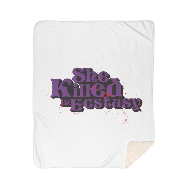 She Killed In Ecstasy Bloody  - Logo Tee Purple (Light Apparel) Home Sherpa Blanket Blanket by She Killed In Ecstasy