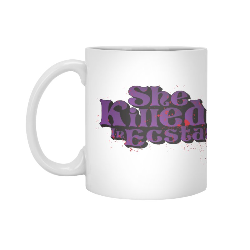 She Killed In Ecstasy Bloody  - Logo Tee Purple (Light Apparel) Accessories Mug by She Killed In Ecstasy