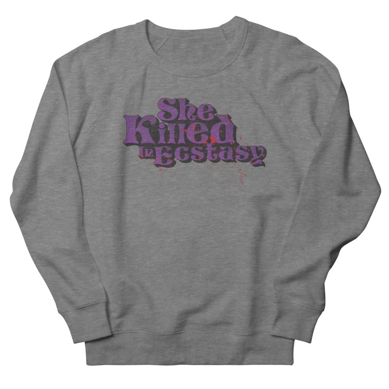 She Killed In Ecstasy Bloody  - Logo Tee Purple (Light Apparel) Women's French Terry Sweatshirt by She Killed In Ecstasy