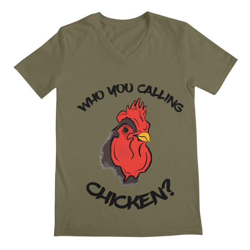 Who You Calling Chicken? Men's V-Neck by Shelly Still's Artist Shop