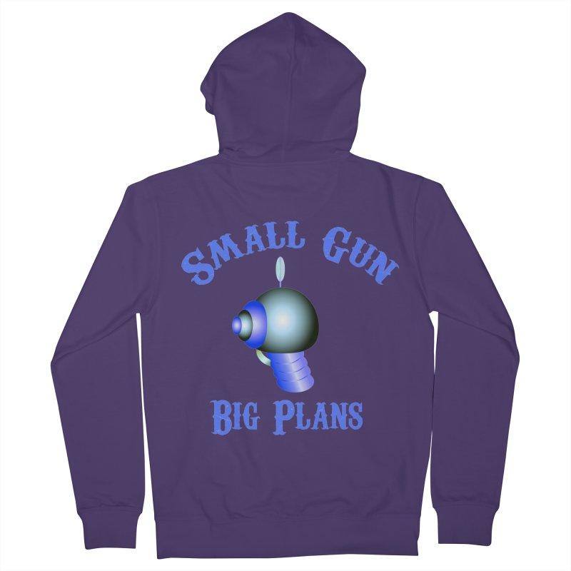 Small Gun, Big Plans Women's Zip-Up Hoody by Shelly Still's Artist Shop
