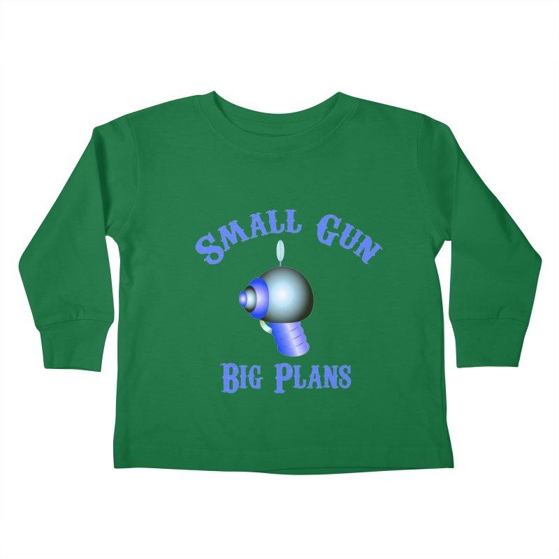 Small Gun, Big Plans Kids Toddler Longsleeve T-Shirt by Shelly Still's Artist Shop