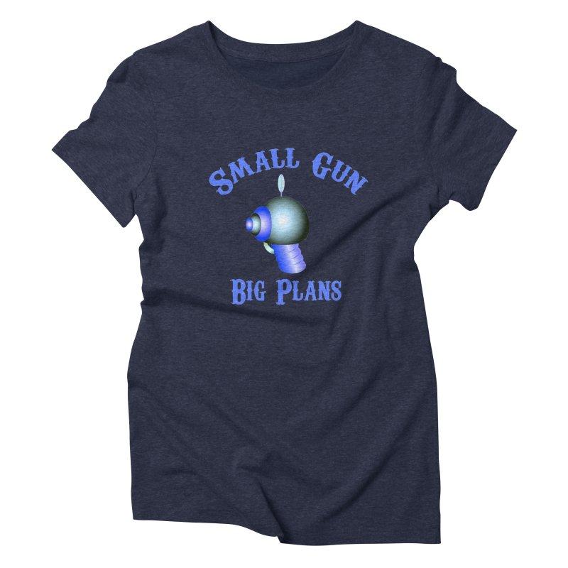 Small Gun, Big Plans Women's Triblend T-shirt by Shelly Still's Artist Shop
