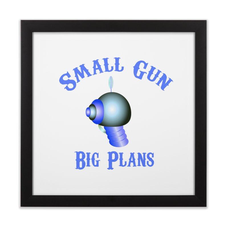 Small Gun, Big Plans Home Framed Fine Art Print by Shelly Still's Artist Shop