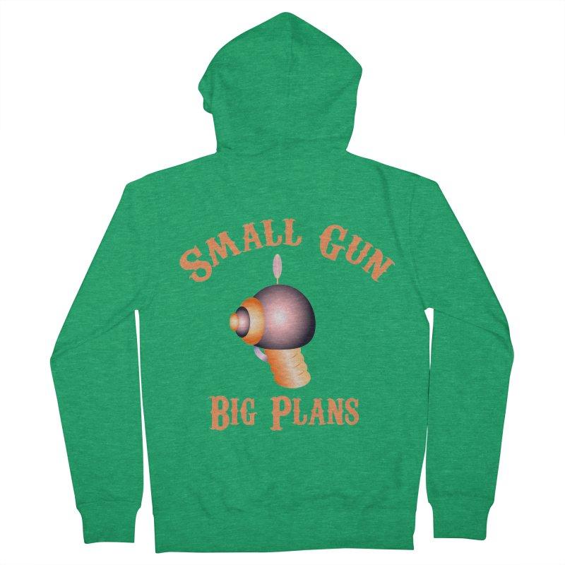 Small Gun Big Plans Women's Zip-Up Hoody by Shelly Still's Artist Shop