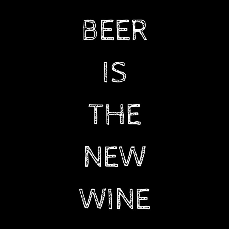 Beer is the NEW WINE  by She's Crafty Podcast