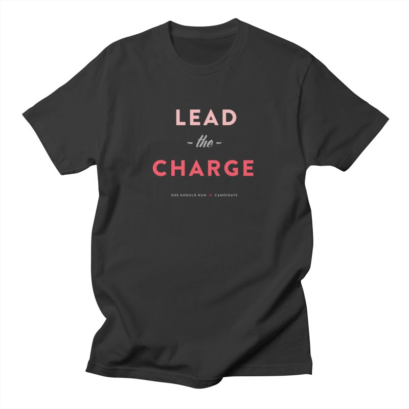 Lead the Charge Women's Regular Unisex T-Shirt by She Should Run Swag Shop