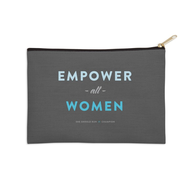 Empower All Women Accessories Zip Pouch by She Should Run Swag Shop