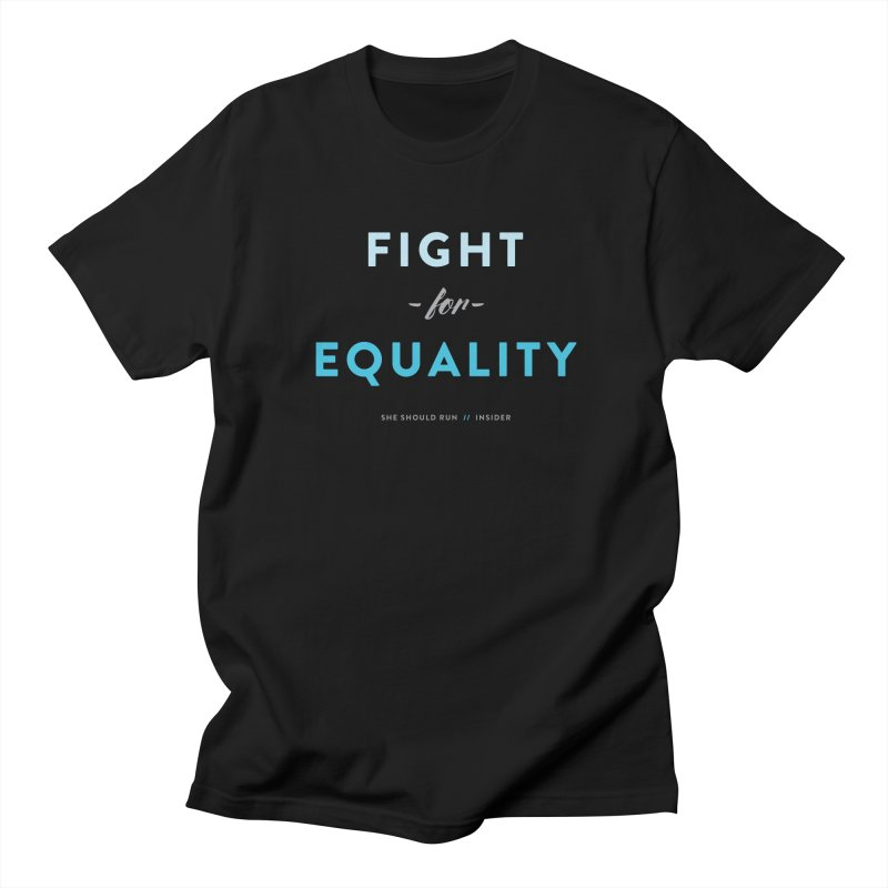 Fight for Equality Men's Regular T-Shirt by She Should Run Swag Shop