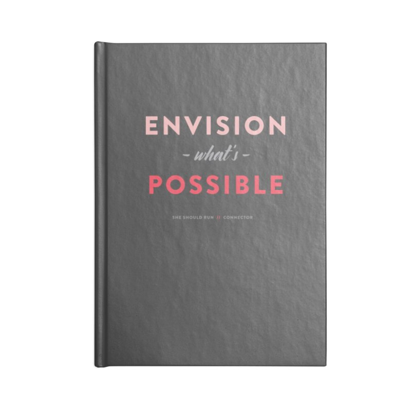 Envision What's Possible Accessories Lined Journal Notebook by She Should Run Swag Shop