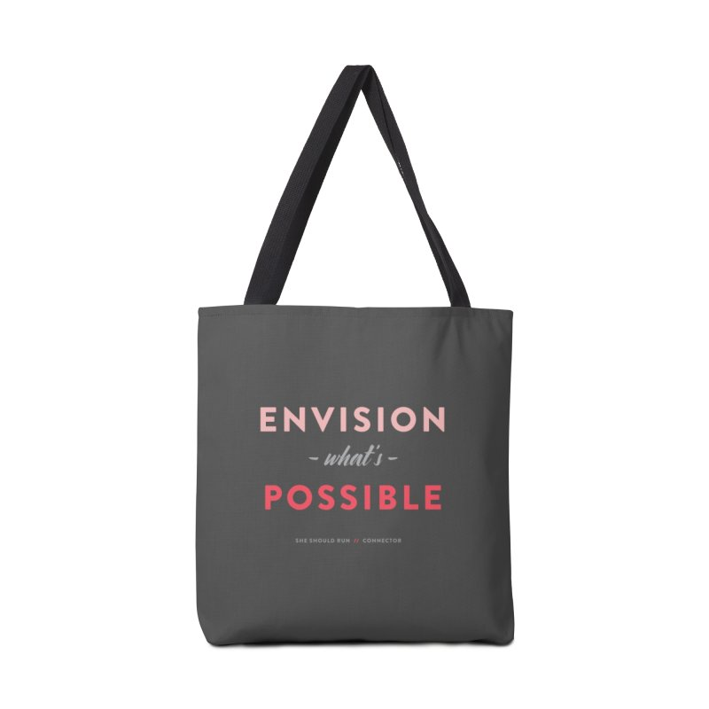 Envision What's Possible Accessories Tote Bag Bag by She Should Run Swag Shop