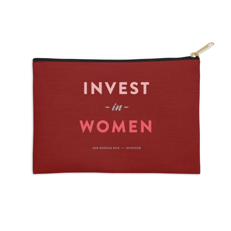Invest in Women in Zip Pouch by She Should Run Swag Shop