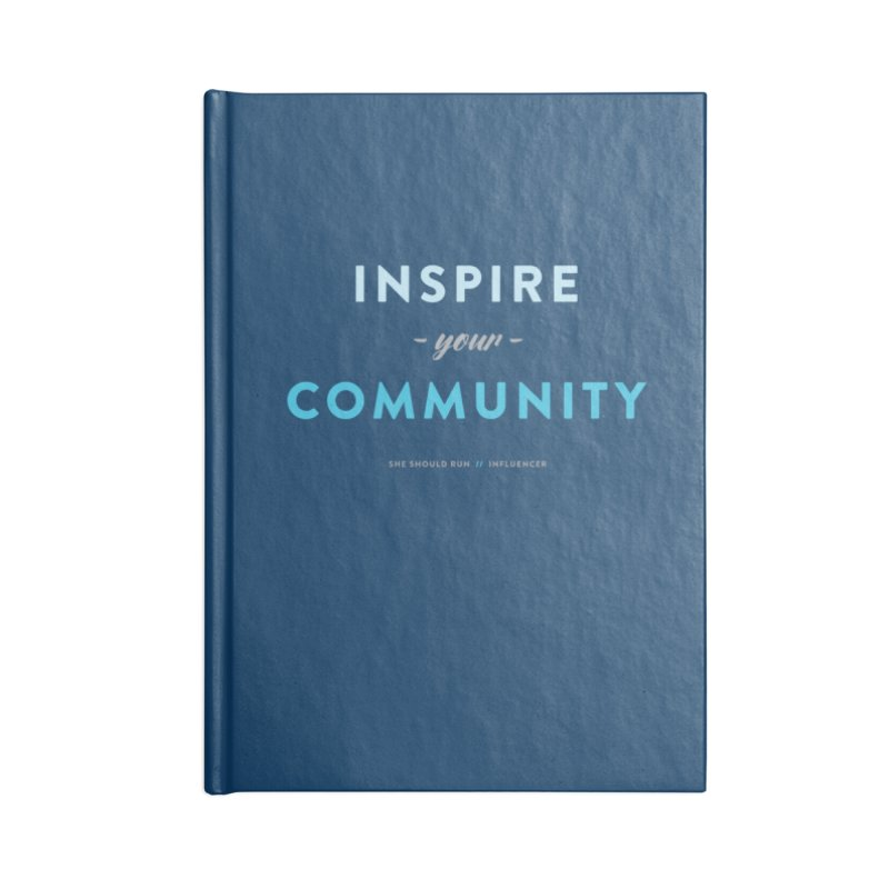Inspire Your Community Accessories Lined Journal Notebook by She Should Run Swag Shop