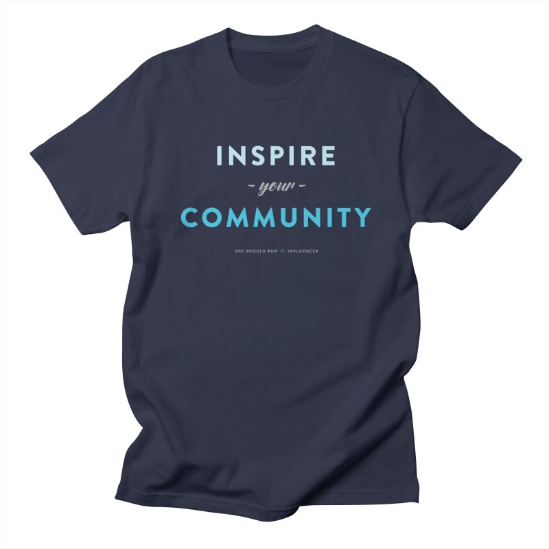 Inspire Your Community Men's Regular T-Shirt by She Should Run Swag Shop
