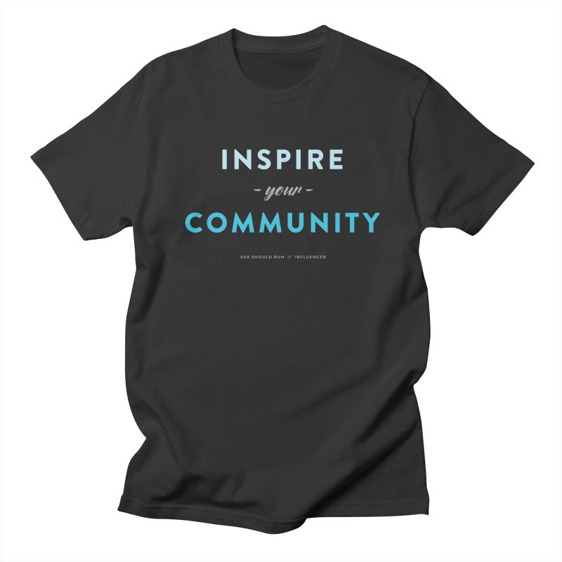 Inspire Your Community Men's T-Shirt by She Should Run Swag Shop