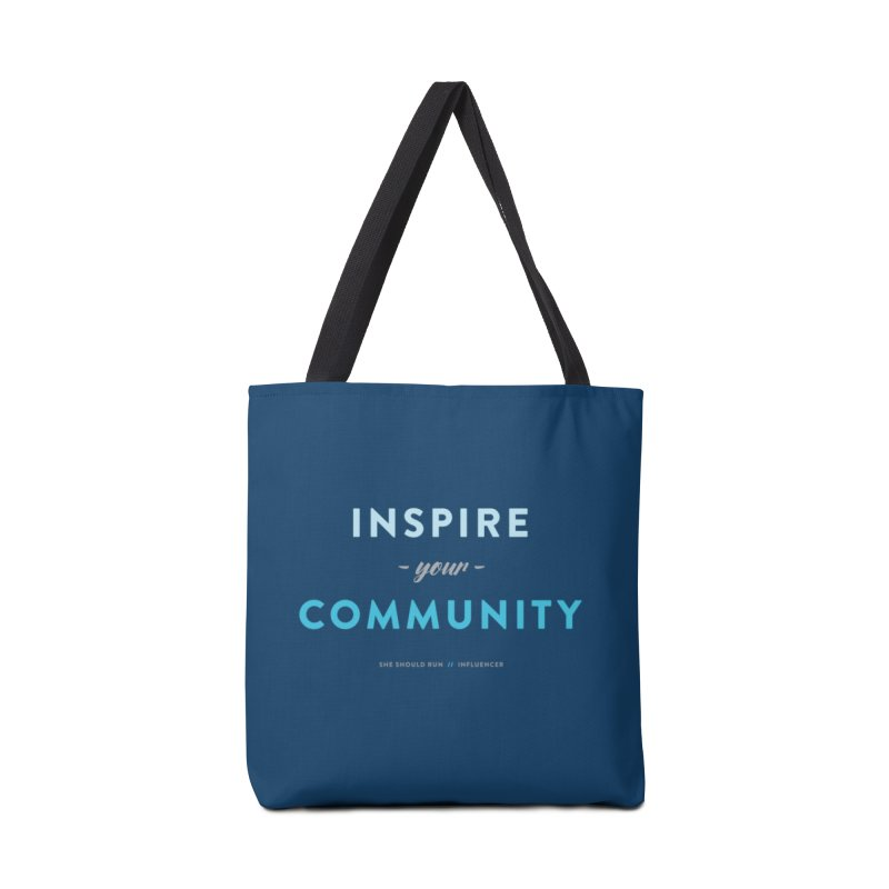 Inspire Your Community Accessories Tote Bag Bag by She Should Run Swag Shop