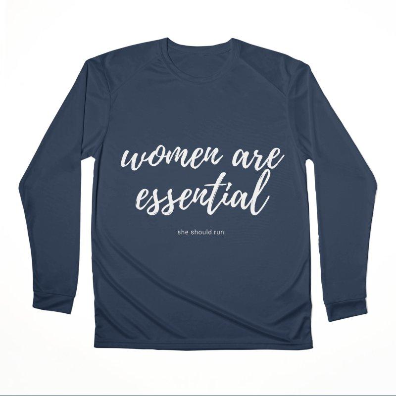 Women Are Essential Women's Longsleeve T-Shirt by She Should Run Swag Shop