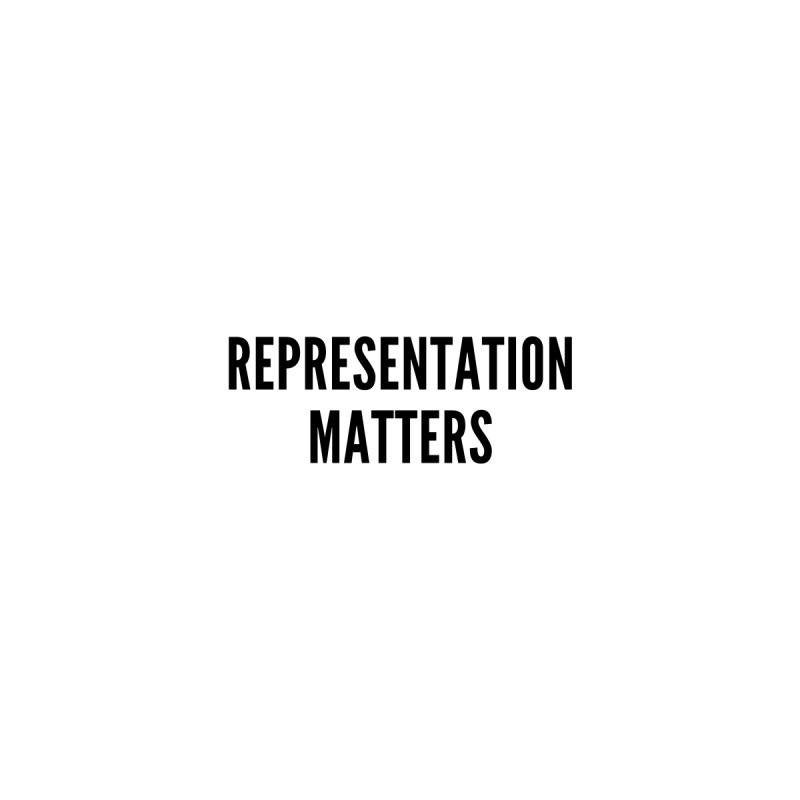 Representation Matters (black text) Women's T-Shirt by She Should Run Swag Shop