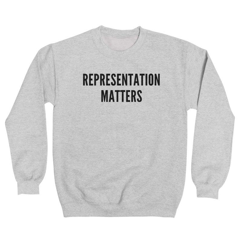 Representation Matters (black text) Women's Sweatshirt by She Should Run Swag Shop