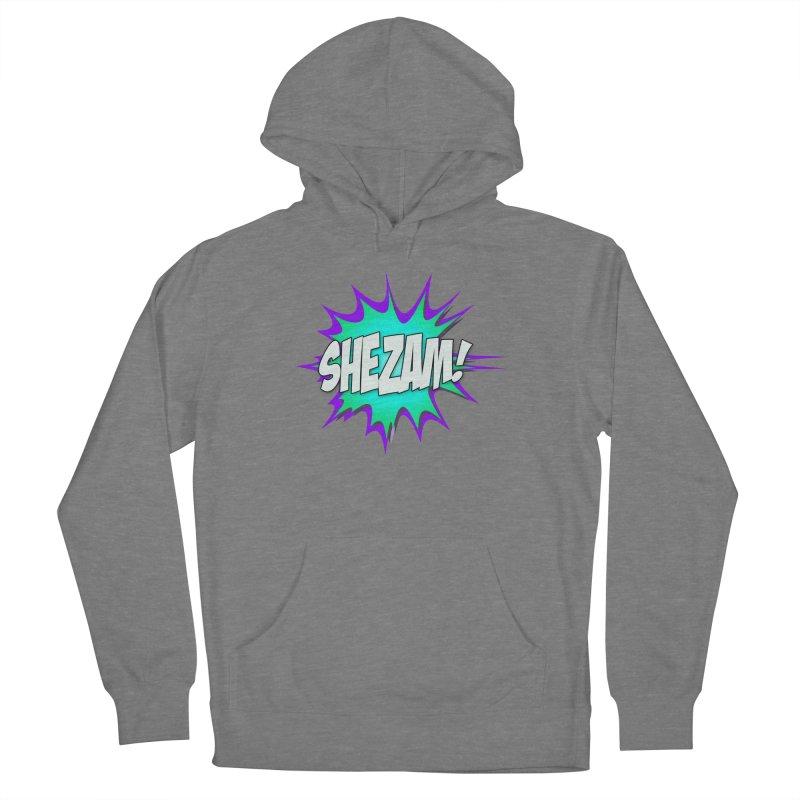 Shezam! Women's Pullover Hoody by Shezam Pod