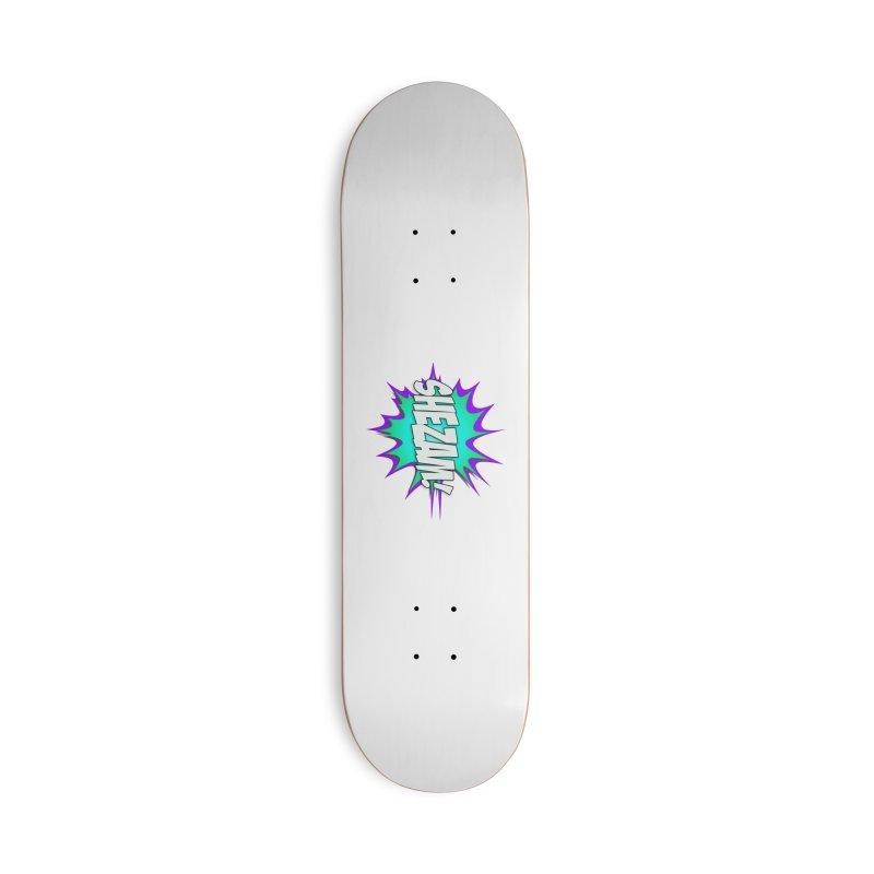 Shezam! Accessories Skateboard by Shezam Pod