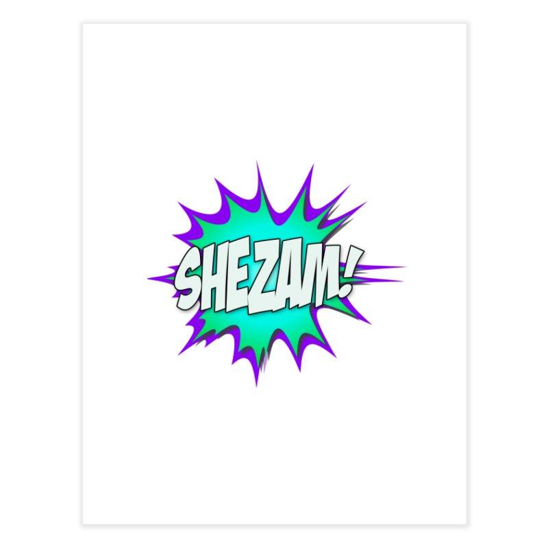 Shezam! Home Fine Art Print by Shezam Pod
