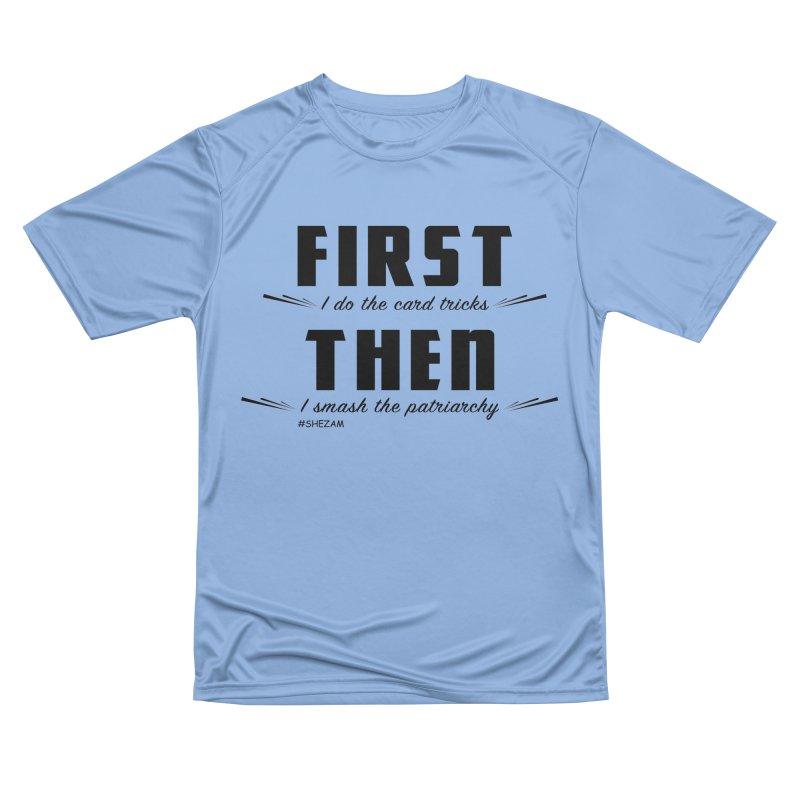 First/Then (light background) Women's T-Shirt by Shezam Pod