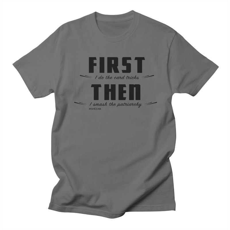 First/Then (light background) Men's T-Shirt by Shezam Pod