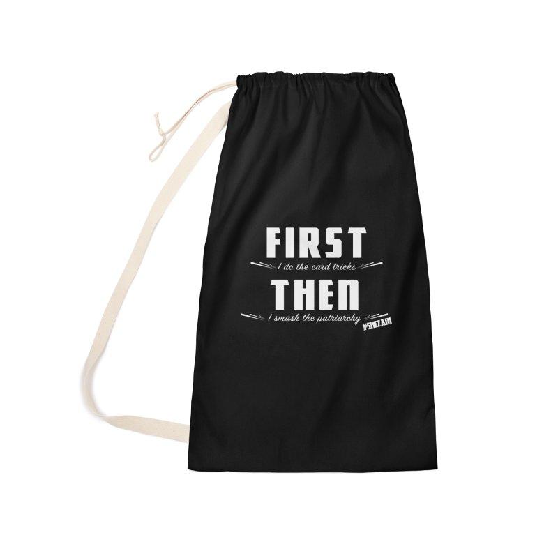 First/Then (dark background) Accessories Bag by Shezam Pod