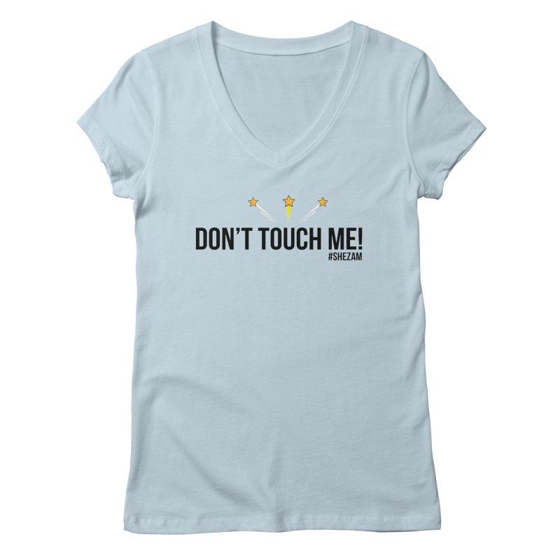 Don't Touch Me (light background) Women's V-Neck by Shezam Pod