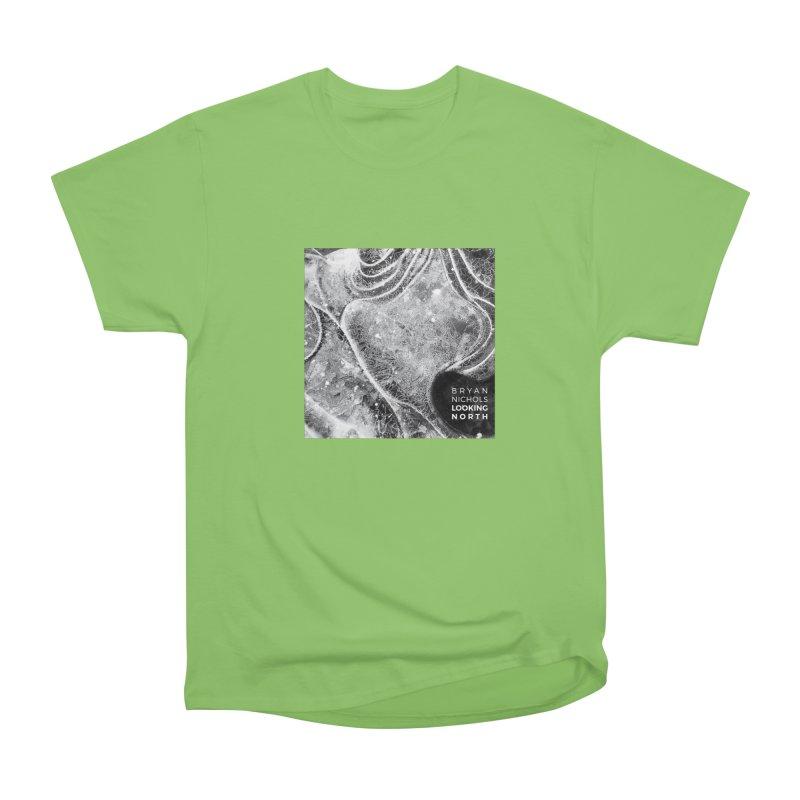 Bryan Nichols LOOKING NORTH Men's Heavyweight T-Shirt by shiftingparadigmrecords's Artist Shop