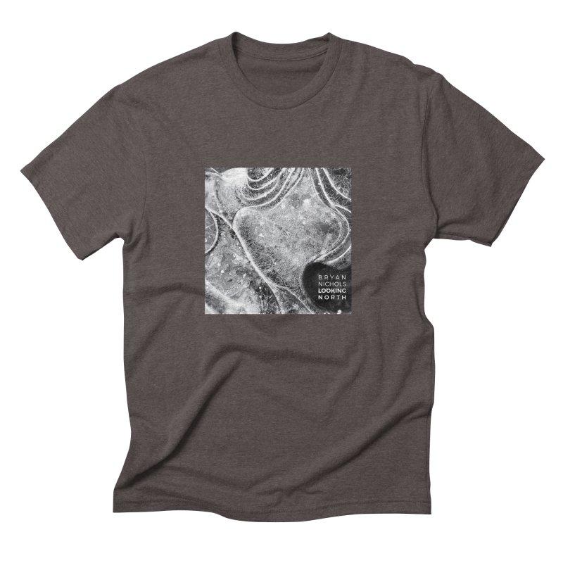 Bryan Nichols LOOKING NORTH Men's T-Shirt by shiftingparadigmrecords's Artist Shop