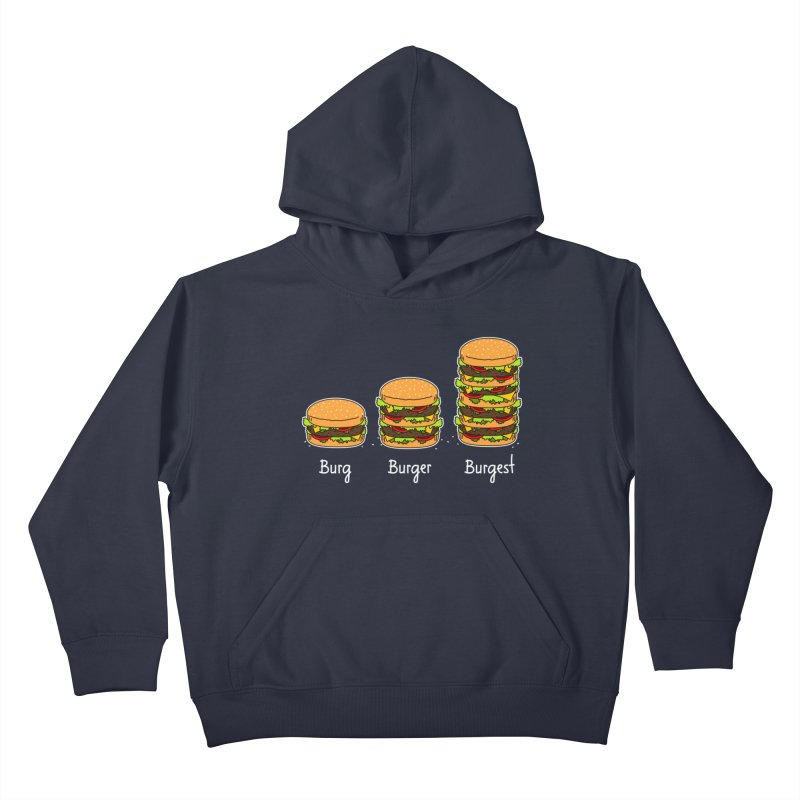 Burger explained. Burg. Burger. Burgest. Kids Pullover Hoody by shiningstar's Artist Shop