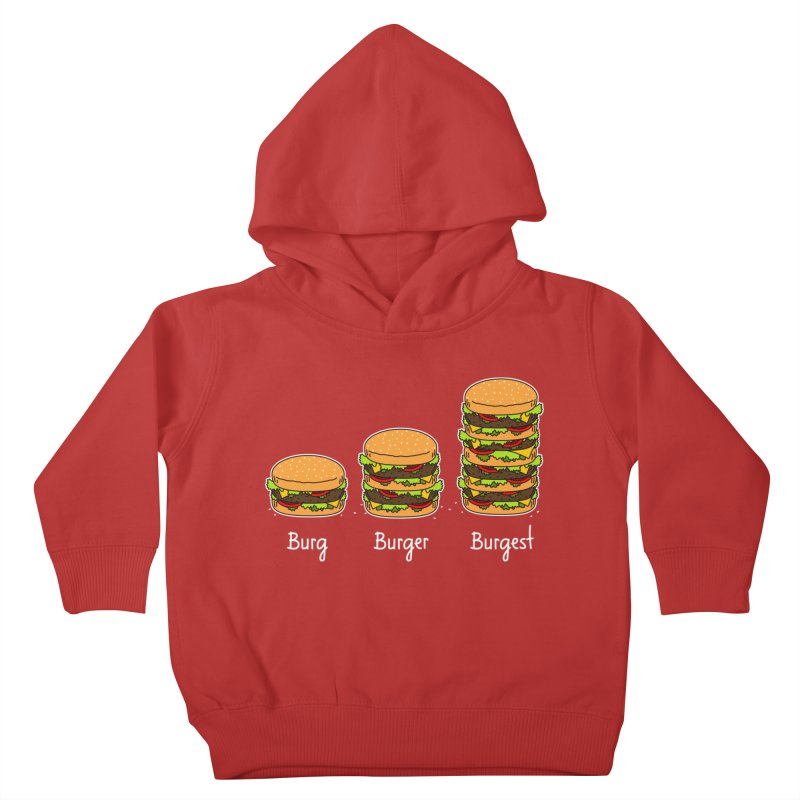 Burger explained. Burg. Burger. Burgest. Kids Toddler Pullover Hoody by shiningstar's Artist Shop