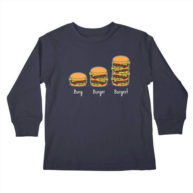 Burger explained. Burg. Burger. Burgest. Kids Longsleeve T-Shirt by shiningstar's Artist Shop