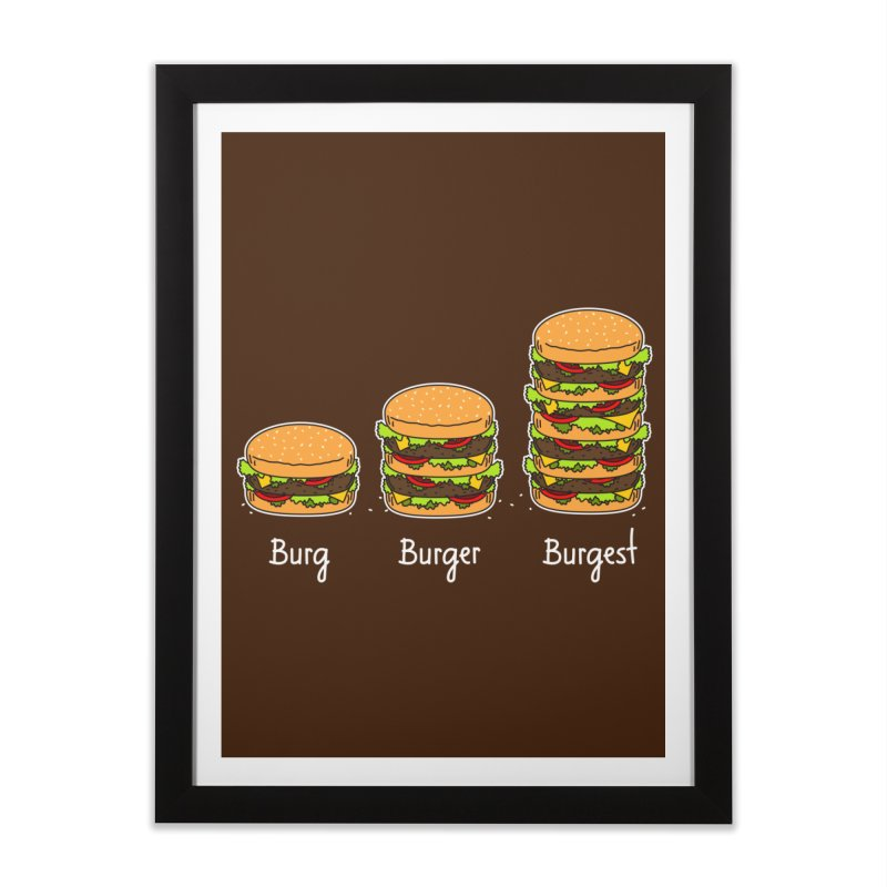 Burger explained. Burg. Burger. Burgest. Home Framed Fine Art Print by shiningstar's Artist Shop