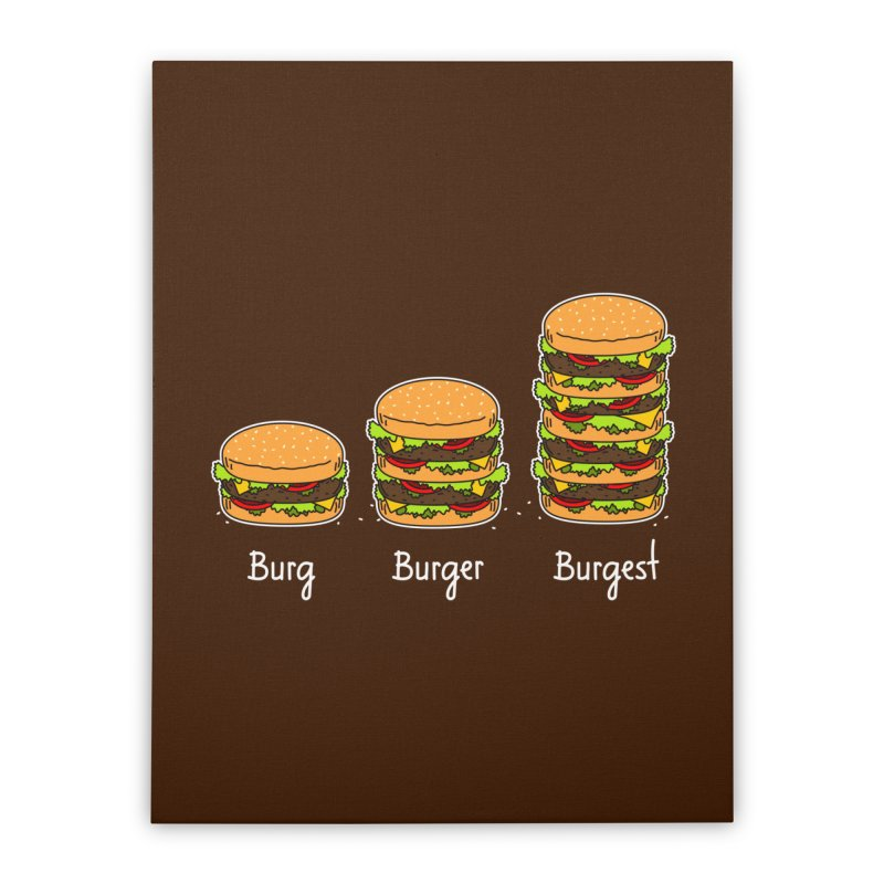 Burger explained. Burg. Burger. Burgest. Home Stretched Canvas by shiningstar's Artist Shop