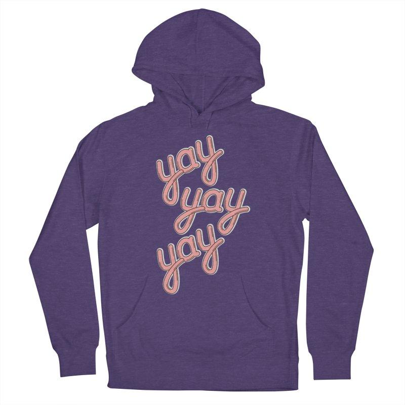 YAY YAY YAY! Women's Pullover Hoody by shiningstar's Artist Shop
