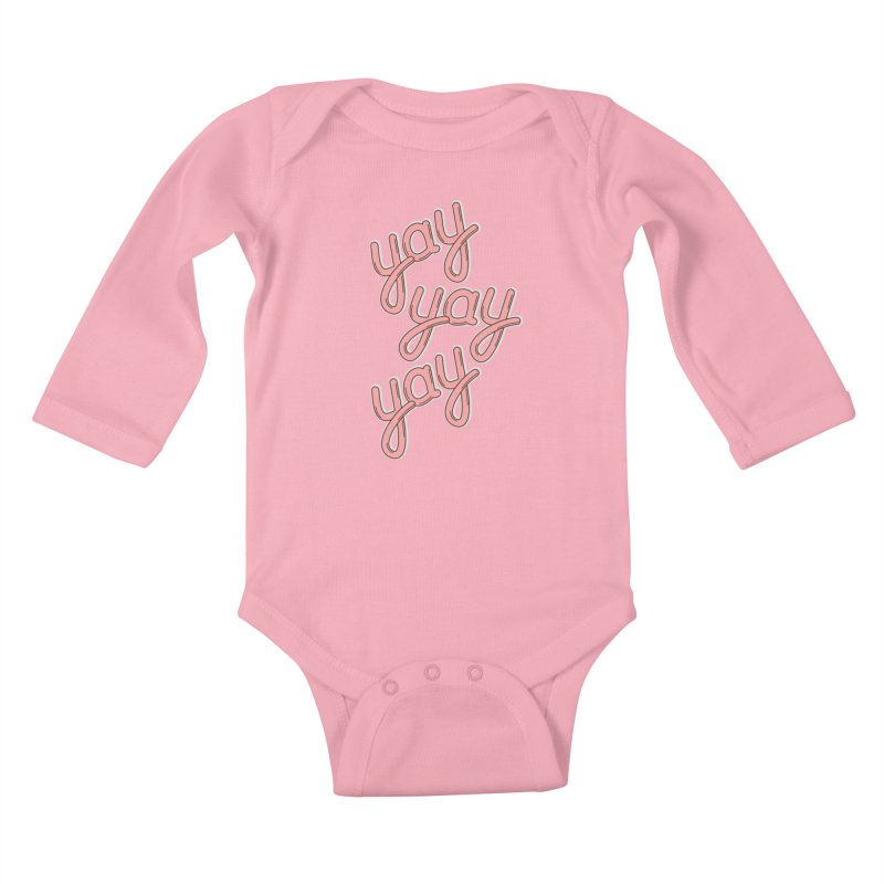 YAY YAY YAY! Kids Baby Longsleeve Bodysuit by shiningstar's Artist Shop