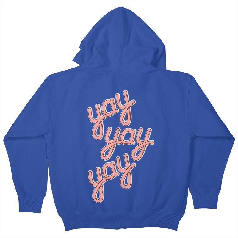 YAY YAY YAY! Kids Zip-Up Hoody by shiningstar's Artist Shop