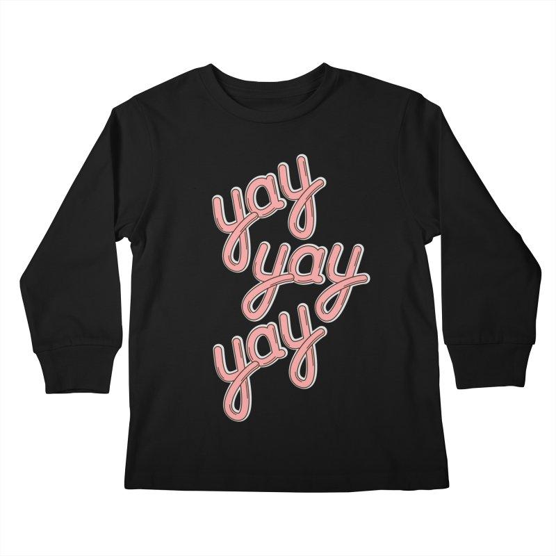 YAY YAY YAY! Kids Longsleeve T-Shirt by shiningstar's Artist Shop