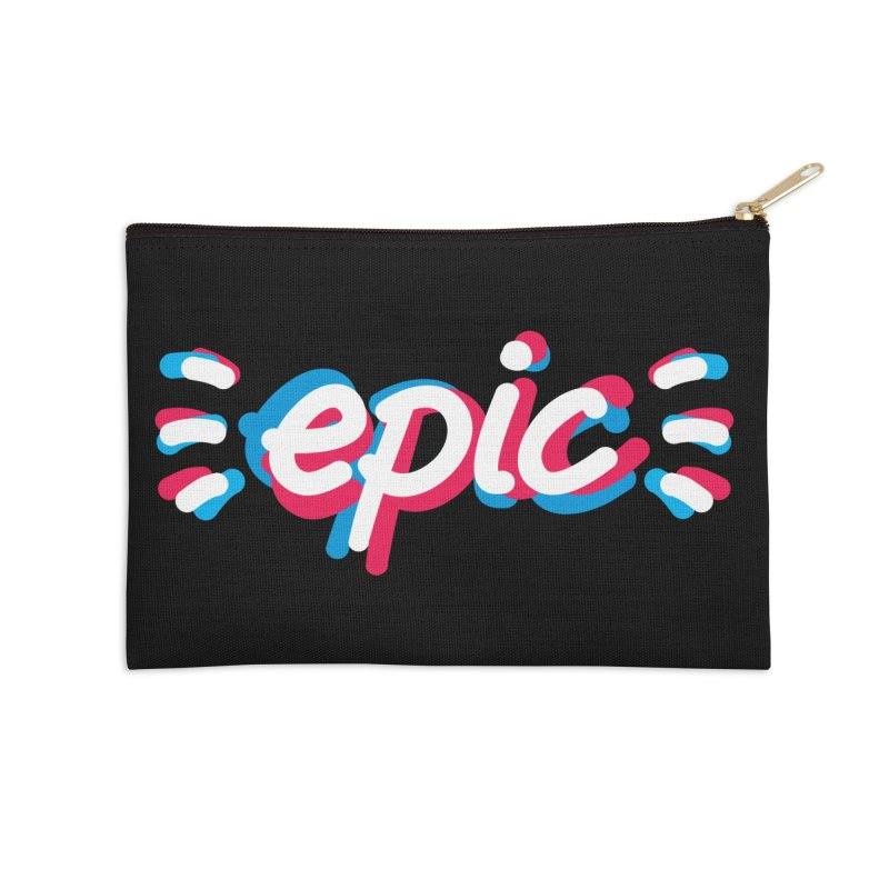 Epic! Accessories Zip Pouch by shiningstar's Artist Shop