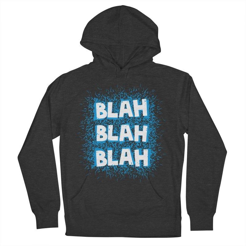 Blah blah blah Men's Pullover Hoody by shiningstar's Artist Shop