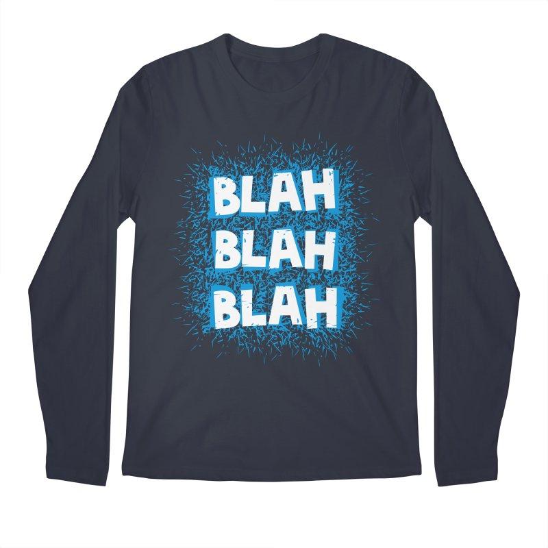 Blah blah blah Men's Longsleeve T-Shirt by shiningstar's Artist Shop