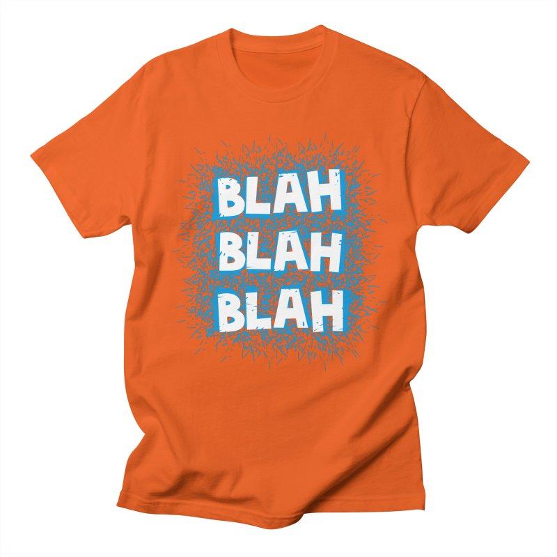 Blah blah blah Women's Unisex T-Shirt by shiningstar's Artist Shop