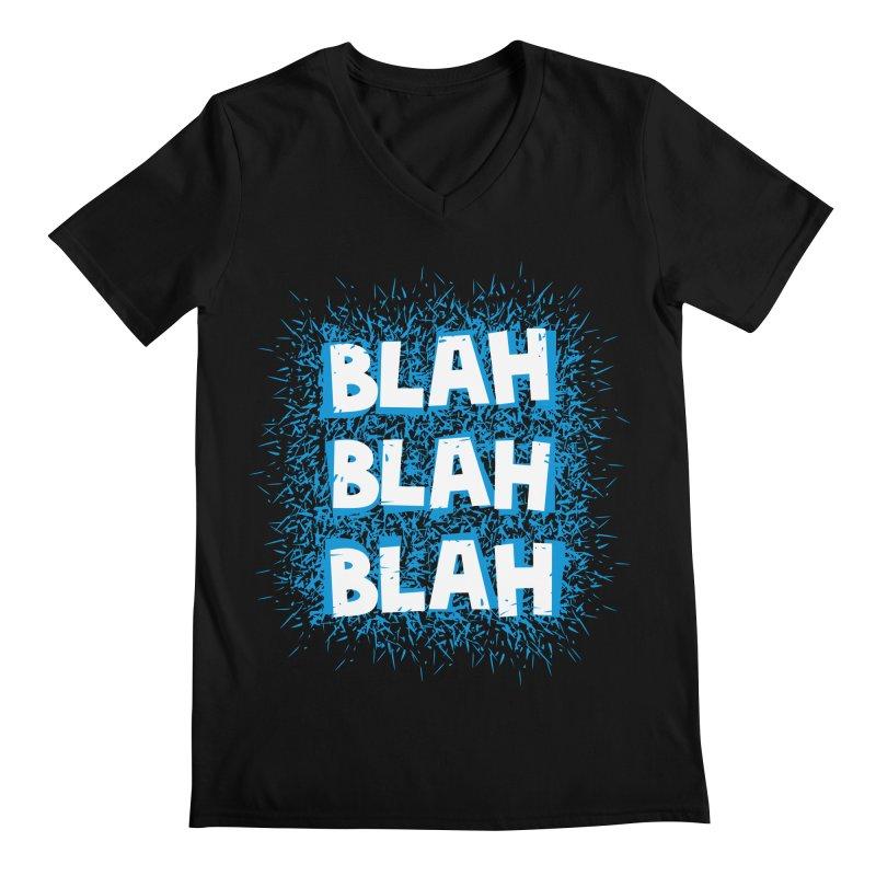Blah blah blah Men's V-Neck by shiningstar's Artist Shop